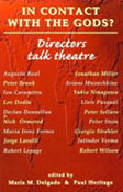 Book Cover: In Contact with the Gods?: Directors Talk Theatre